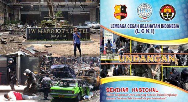 Seminar Nasional 2014 : Sistem Pengamanan Objek Vital dalam Menghadapi Ancaman Terorisme dan Anarkisme