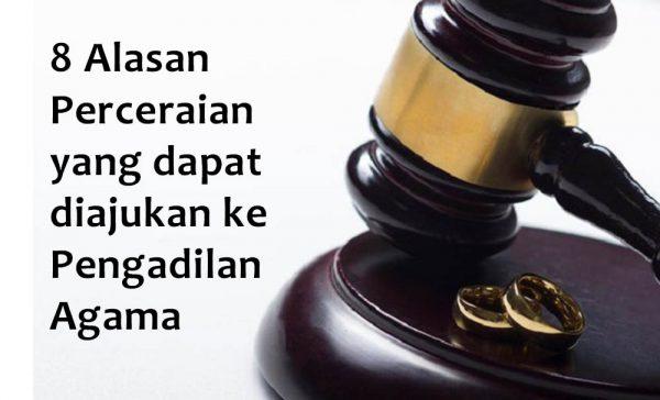 8 Alasan Perceraian yang dapat diajukan ke Pengadilan Agama